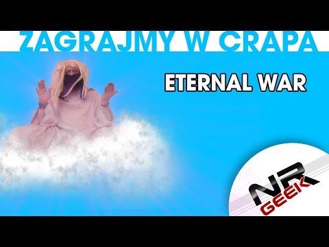 Zagrajmy w crapa #82 - Eternal War (Let's play crap - english subtitles)