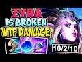 ZYRA IS TOO BROKEN | WTF DAMAGE? THIS IS INCREDIBLE | Zyra Support S8 Gameplay League of Legends