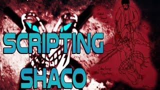 Scripting Shaco