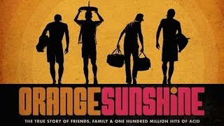 ORANGE SUNSHINE Documentary: LSD & The Brotherhood of Eternal Love with William Kirkley