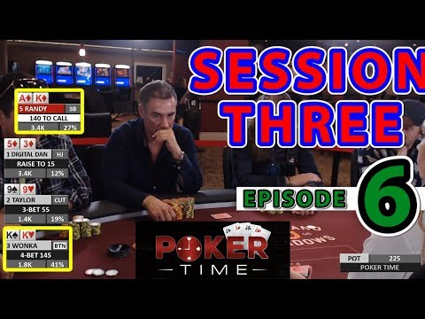 Poker Time: Session Three Episode Six (S3, E6)