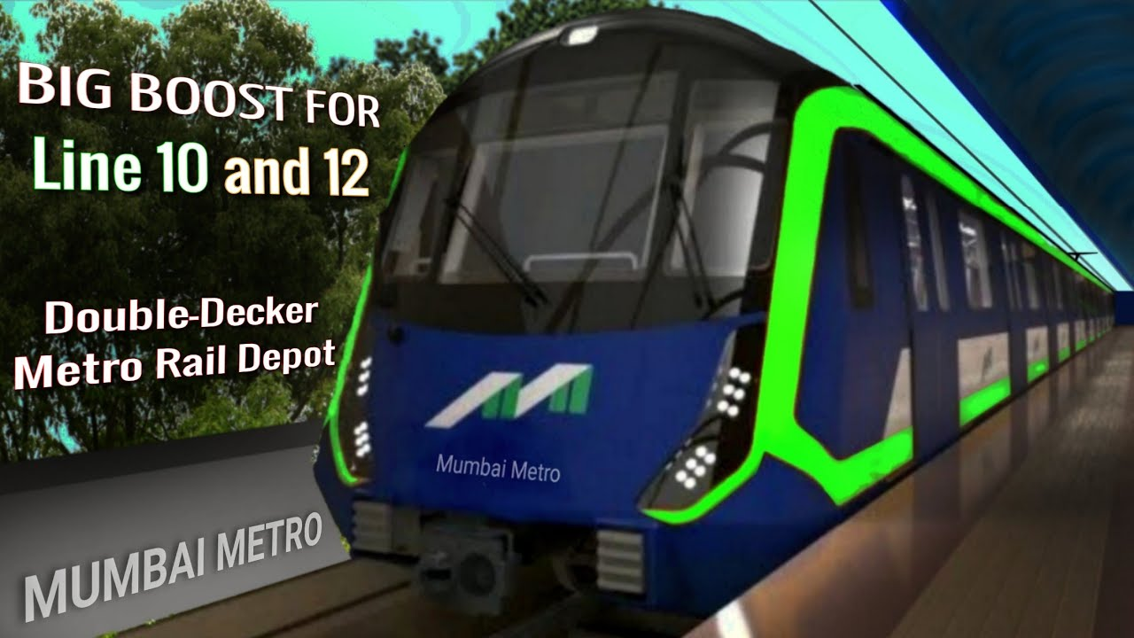 Boost for Line 10 and 12 | First Double-Decker Depot at Mogharpada | Mumbai Metro | MetroRail Blog