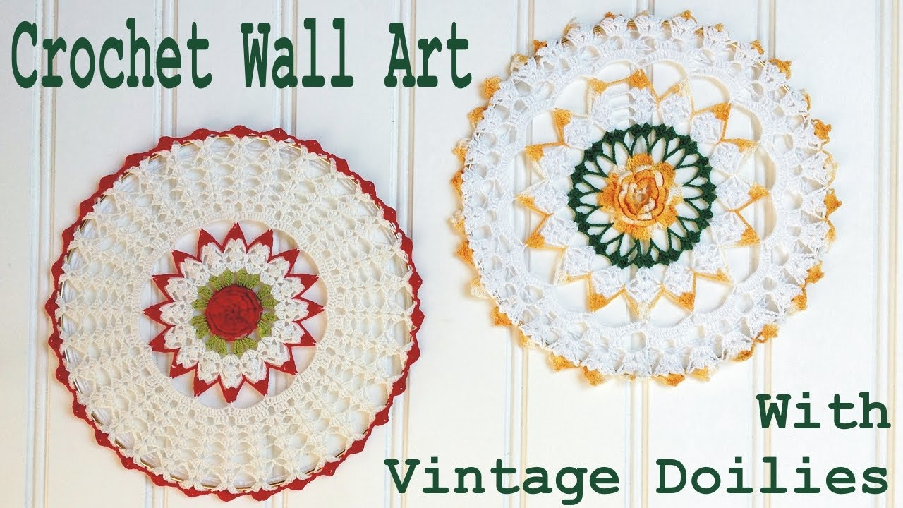Crochet Vintage Doily Wall Art With Maggie Weldon Left
