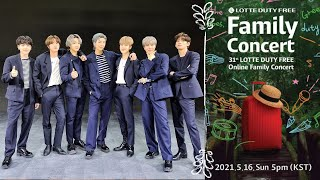BTS Lotte Duty Free Family Concert 05.16.21 Life Goes On + Telepathy + Dynamite [FULL]