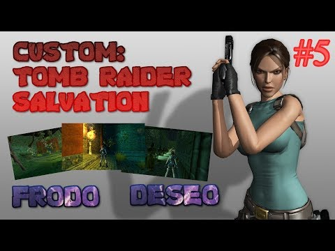 Tomb Raider Custom wraz z Deseo - Salvation - Forgotten City