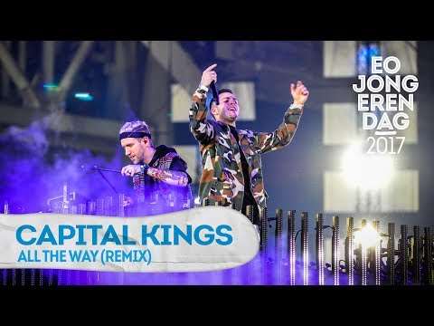 CAPITAL KINGS - ALL THE WAY (REMIX) @ EOJD 2017