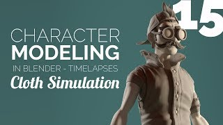 Character Modeling in Blender - 15 Cloth Simulation