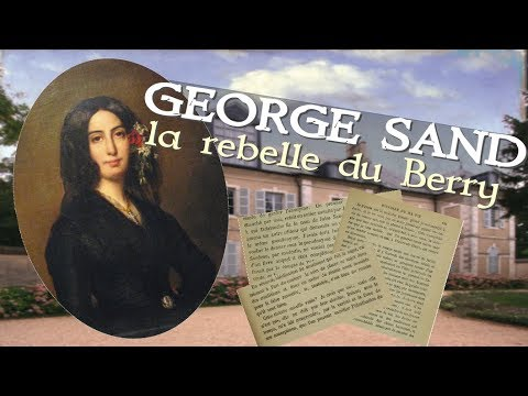 George Sand, la rebelle du Berry - Autrices 1