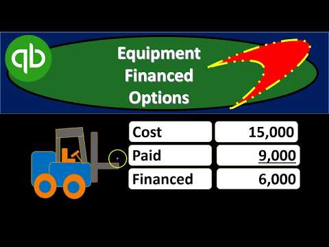 How To Enter Financed Equipment To QuickBooks When Using A Cash Basis