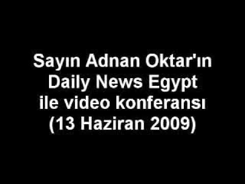 SN. ADNAN OKTAR'IN DAILY NEWS EGYPT İLE VİDEO KONFERANSI (2009.06.13)