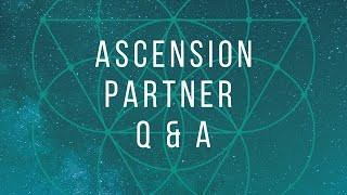 Ascension Partner Q & A