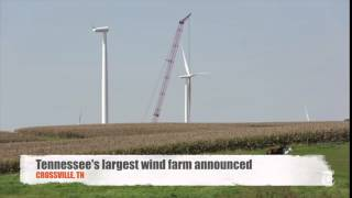 The largest wind farm in Tennessee is going up in Crossville