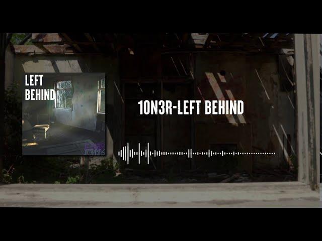 10N3R- Left Behind