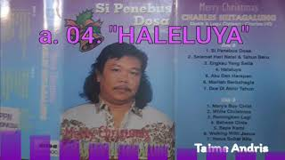Charles Hutagalung - a. 04. HALELUYA - Natal ( Taime Andris )