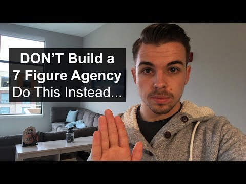 Why I Won't Build a 7 Figure Agency (Nobody Else Will Tell You This)