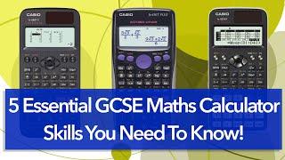 5 Essential GCSE Maths Calculator Skills You Need To Know! | Casio Calculator