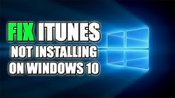 FIX: iTunes Wont Install On Windows 10