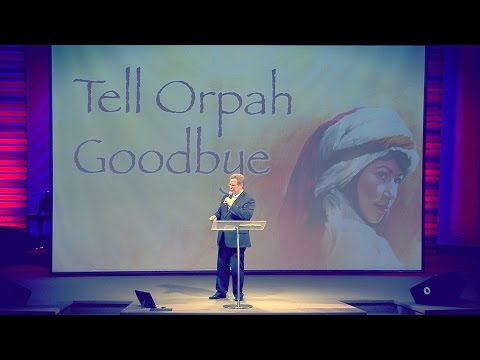 """Tell Orpah Goodbye"" – Pastor Raymond Woodward"