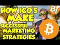 How ICO's make successful marketing campaign with strategies and tricks|#LetsTalk