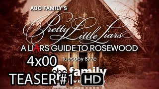 "Pretty Little Liars 4x00 [HD] Teaser #1 - ""A LiArs Guide to Rosewood"" - Airs: June 4th, 2013"