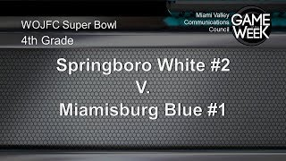 WOJFC Pee Wee Super Bowl 4th Grade