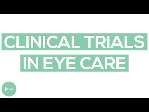 Clinical Trials in Eye Care: Here's What You Need to Know