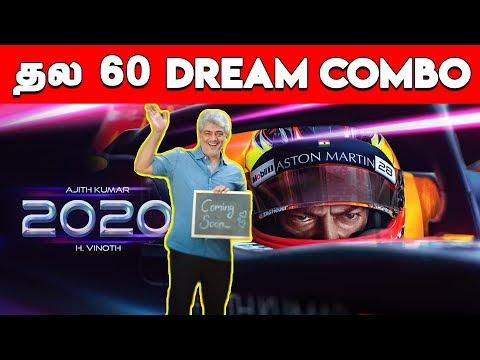 Thala 60 Dream Combo  Ajith Kumar  H Vinoth  Boney Kapoor  Zee Studios  Thala 60 Update
