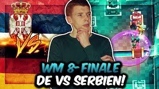 DEUTSCHLAND IM WM ACHTELFINALE! | Können wir Serbien schlagen? | Clash Royale Weltmeisterschaft