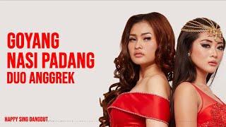 Duo Anggrek - Goyang Nasi Padang (Lirik)