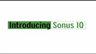 Introducing Sonus IQ