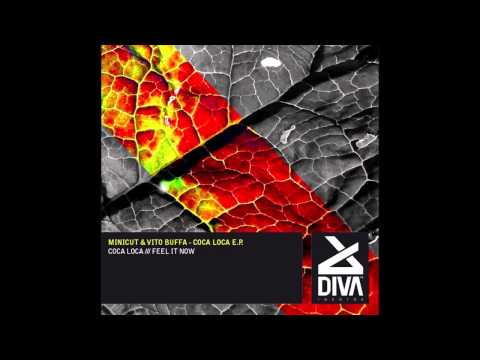 Minicut & Vito Buffa - Coca Loca (Original Mix) [Diva Records (Italy)]