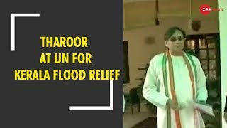 Breaking News: Shashi Tharoor knocks on UN's door for Kerala flood relief