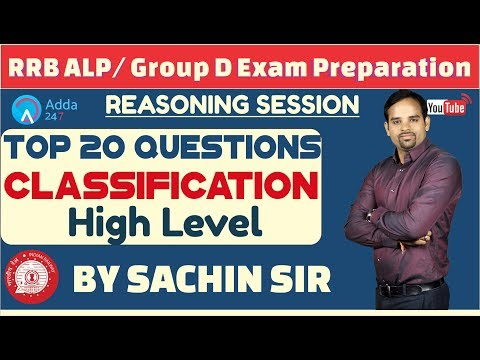 RRB ALP/ GROUP D | Top 20 Questions Of Classification (High Level) By Sachin Sir