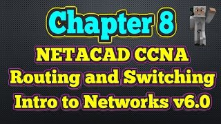 Cisco NETACAD Routing and Switching v6.0 - Chapter 8