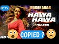 Bollywood copied songs Ep 25 Mubarakan movie song Hawa hawa copied Arjun kapoor, Anil Kapoor