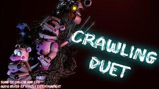 - FNAF SFM Crawling Duet by CG5 and Chi Chi