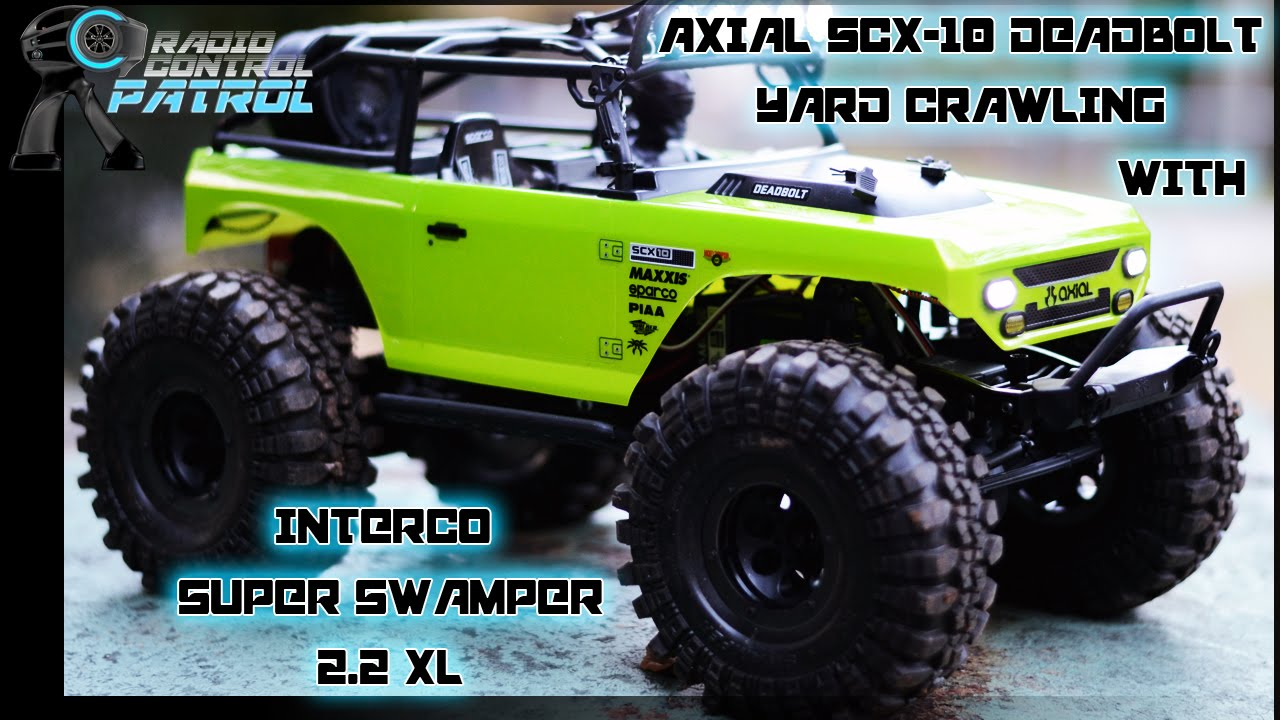 Rc Patrol Axial Scx10 Deadbolt First Run With