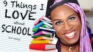 9 Things I LOVE About SCHOOL!