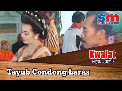 Tayub Condong Laras Ft. Gamelan - Kwalat
