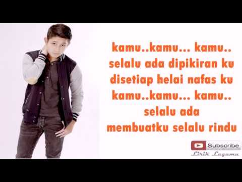 Teuku Rassya    Kamu   Official  Video Lirik     Lirik LaguMu