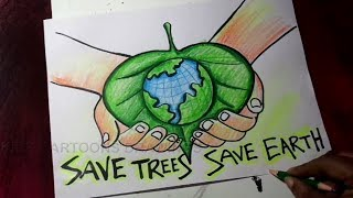 How to Draw Save Trees  Save Earth Save Environment Poster Drawing for Kids