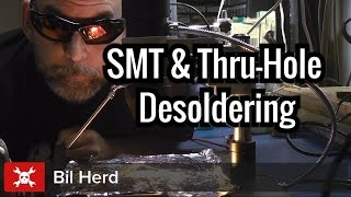 SMT and Thru-Hole Desoldering Without Breaking Stuff