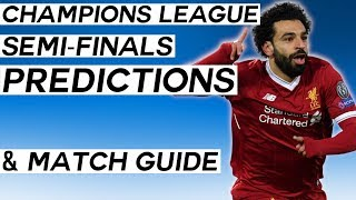 UEFA Champions League Semi-Finals Predictions: The Ultimate Guide to the Champions League!