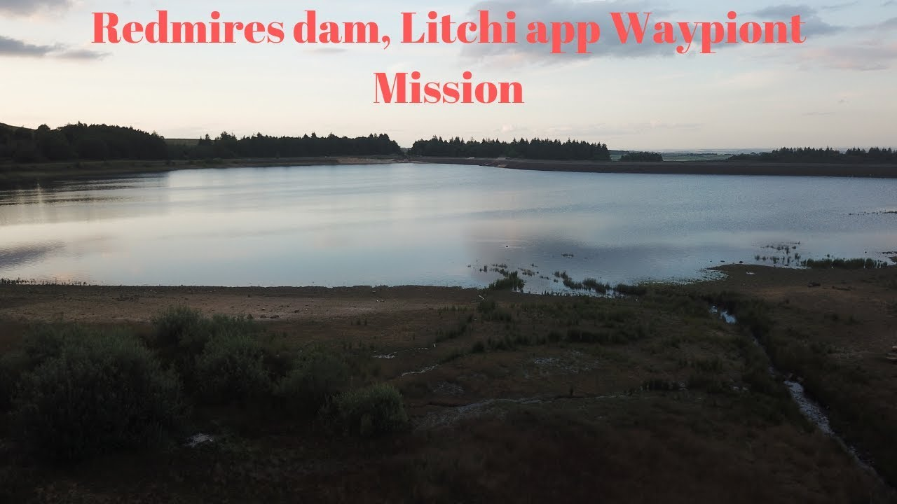 Redmires Dam, First ever waypoint mission using the Litchi