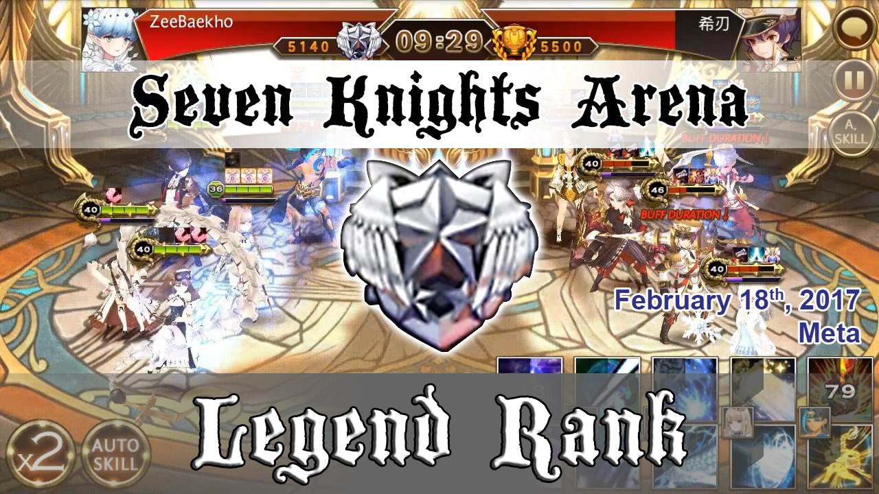 Seven Knights Arena - Legend Rank (February 18, 2017)