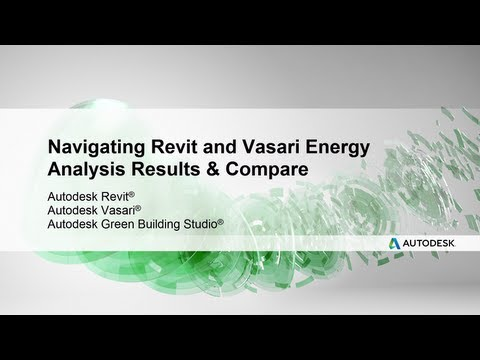 Navigating Revit and Vasari Energy Analysis Results & Compare