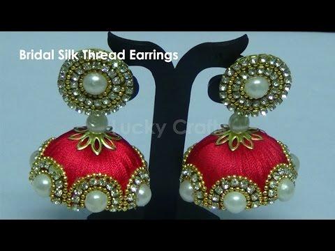 be4424b11 How to make Designer Bridal Silk Thread Earrings/Jhumkas at Home  Tutorial  - YouTube
