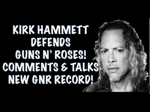 Guns N' Roses News: Metallica's Kirk Hammett Defends GNR Criticism & Axl Out Partying!