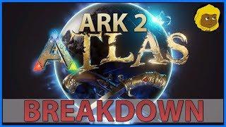 ATLAS TRAILER BREAKDOWN - ARK 2 - PIRATE DLC - NEW MAP - LEAKED