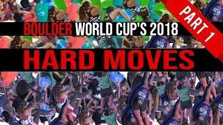Boulder World Cup's 2018 | Hard Moves | Part 1